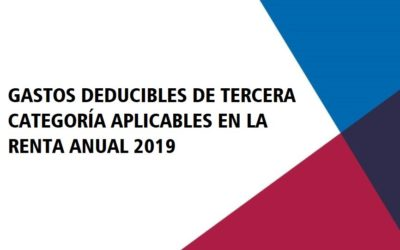 Gastos Deducibles de Tercera Categoría aplicables en la Renta Anual 2019