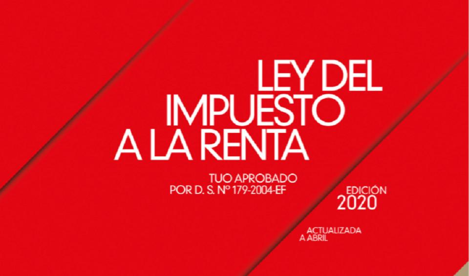 Descarga gratis Ley y Reglamento del Impuesto a la Renta 2020