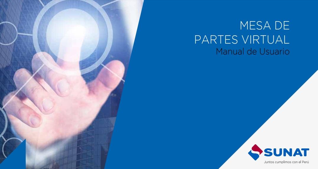 Manual de Usuario de la Mesa de Partes Virtual – MPV SUNAT