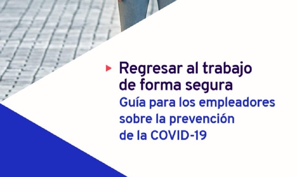 OIT: Guía para los empleadores sobre la prevención de la COVID-19