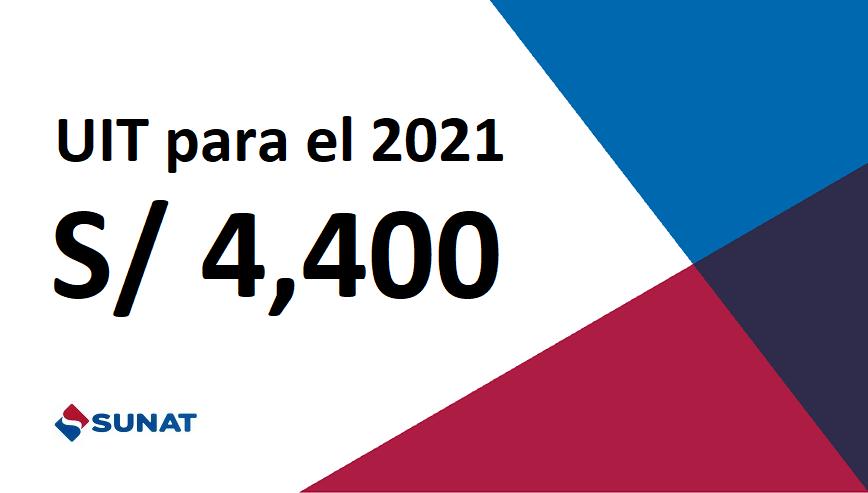 Valor de la UIT para el 2021 será de S/ 4,400