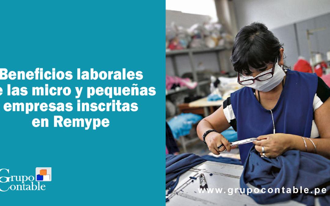 Conoce los beneficios laborales de las micro y pequeñas empresas inscritas en Remype